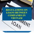 Regulations on loans between companies in Vietnam