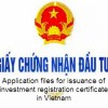 Issuance and amendment of investment registration certificate for foreign investors in Vietnam