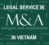 Legal service in Mergers and Acquisitions (M&A) in Vietnam