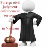 Foreign civil judgment enforcement services in Vietnam