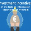 Investment incentives in the field of information technology in Vietnam